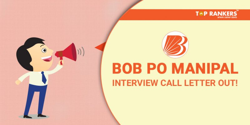 BOB-PO-MANIPAL-INTERVIEW-CALL-LETTER-OUT!