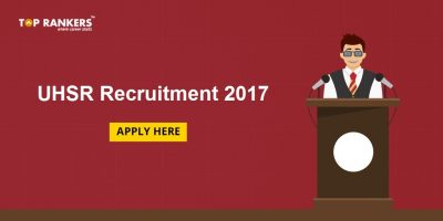 UHSR Recruitment 2017: 230 Vacancies Available