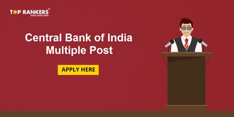 CENTRAL BANK OF INDIA MULTIPLE POST FORM LAST DATE