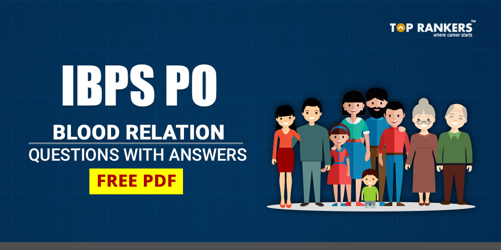 Blood Relation Questions & Answers For Bank Exams 2019