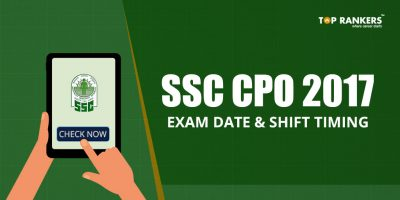 SSC CPO 2017 Exam Date and Shift Timing