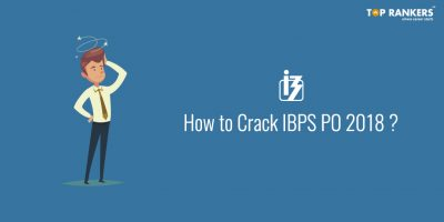 How to Crack IBPS PO Prelims 2018 in First Attempt?