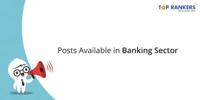 Different Posts Available in Banking Sector