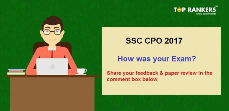 SSC CPO Exam Analysis 2017