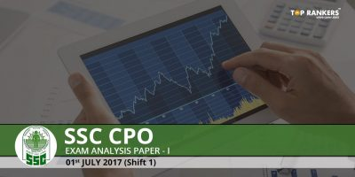 SSC CPO Exam Analysis 2017 1st July Slot 1- Detailed Exam Review