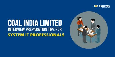 Coal India Limited Interview Preparation Tips for System IT Professionals