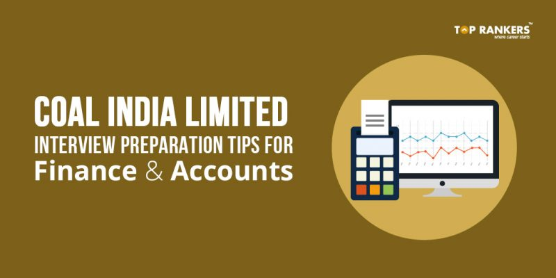 Coal India Limited Interview Preparation Tips for Finance & Accounts