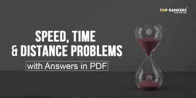 Speed, Time and Distance Problems with Answers in PDF for IBPS Exams