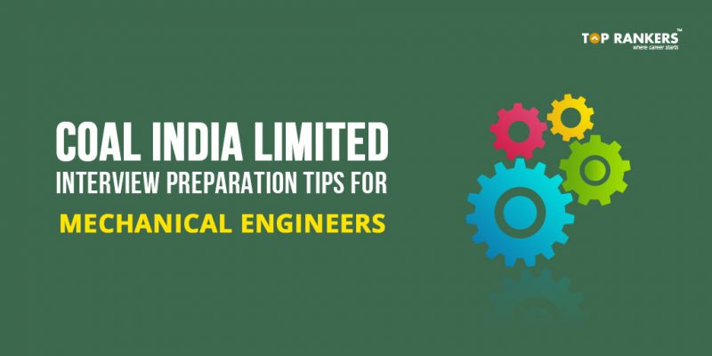 Coal India Limited Interview Preparation tips for Mechanical Engineers