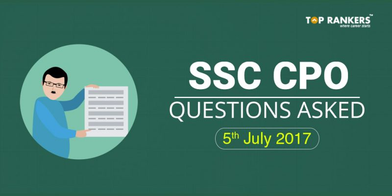 SSC CPO Questions Asked 5th July 2017 All Slots