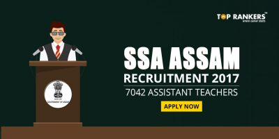 SSA Assam Recruitment 2017 – Apply for 7042 Assistant Teachers