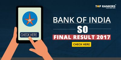 Bank Of India SO Final Result 2017- Check Here