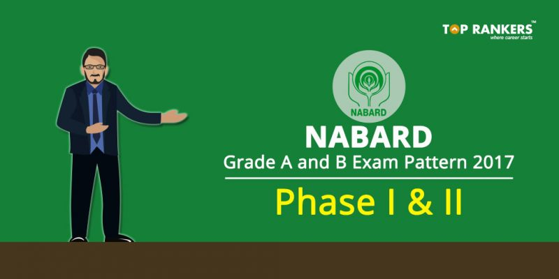NABARD Grade A and B Exam Pattern 2017