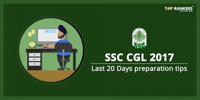 SSC CGL 20 days preparation tips