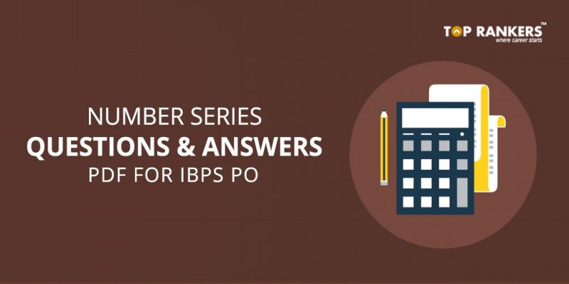 Number series questions and answers for IBPS PO PDF download