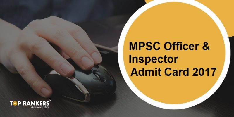 MPSC Officer & Inspector Admit Card 2017
