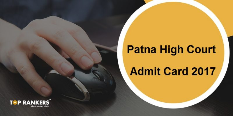 Patna High Court Admit Card 2017