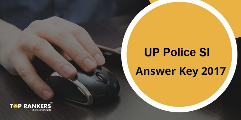 UP Police SI final Answer Key 2017