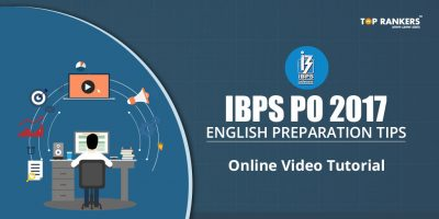 IBPS PO 2017 English Preparation Tips – Online Video Tutorial
