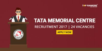 Tata Memorial Centre Recruitment 2017: 24 Vacancies for various posts
