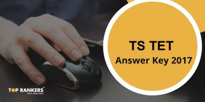 TS TET Answer Key 2017 – Download Official Question Paper Solutions