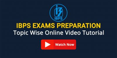 IBPS Online Exams Preparation: Topic wise Video Tutorial Short Tricks, Tips and Strategy