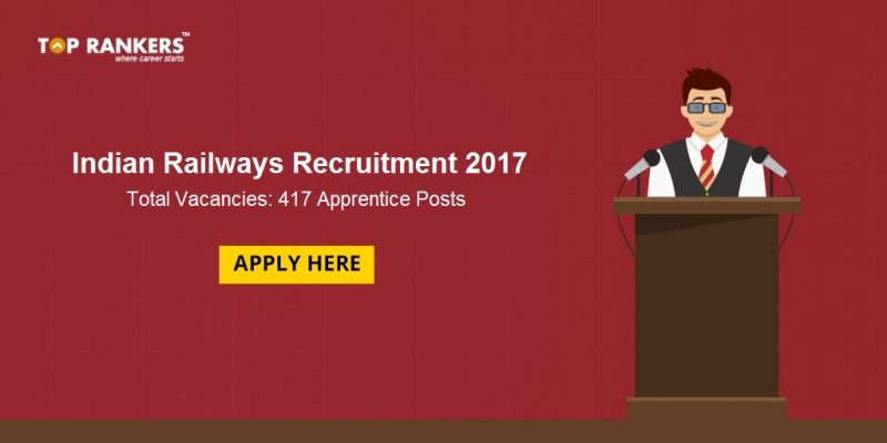 Indian Railways Recruitment 2017
