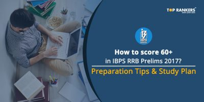 How to score 60+ in IBPS RRB Prelims 2017?