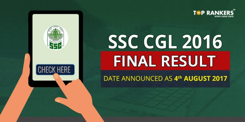 SSC CGL 2016 Final Result Date Announced