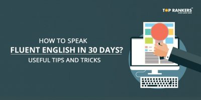 How to Speak Fluent English in 30 days?
