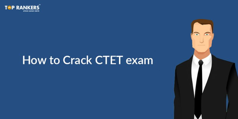 How to crack CTET exam