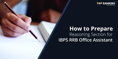 How to prepare Reasoning Section for IBPS RRB Office Assistant 2018