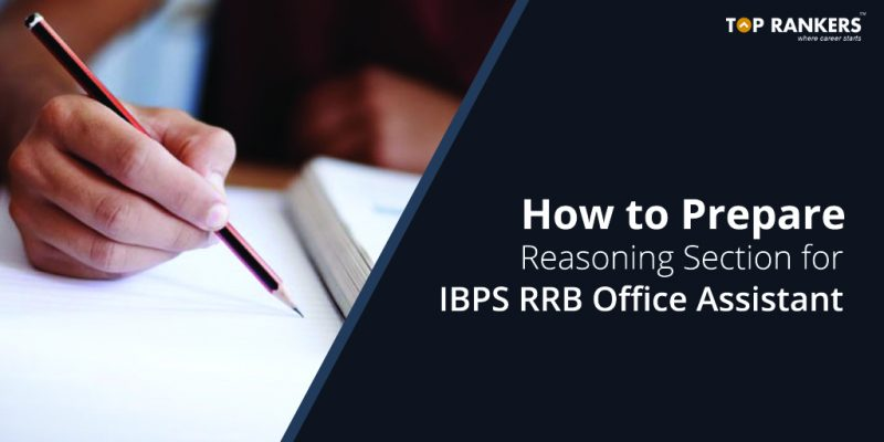 How to prepare Reasoning section for IBPS RRB Office Assistant