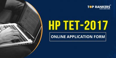 HP TET 2017 Online Application Form – Check Exam Schedule & Pattern