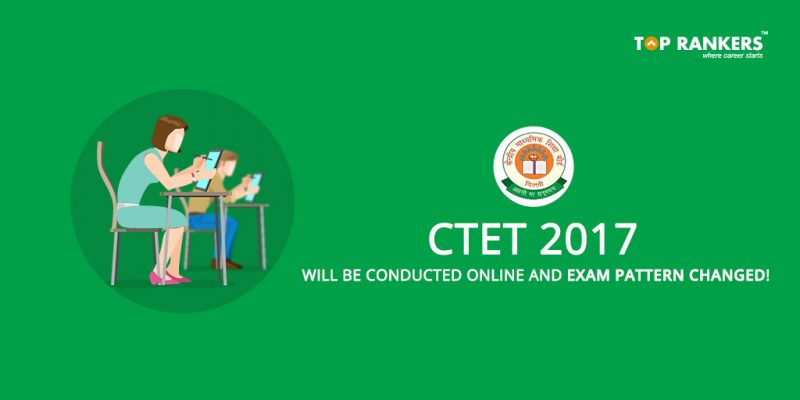 CTET 2017 Exam to be Conducted Online