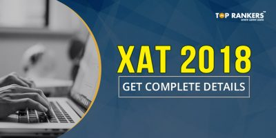 XAT 2018 : Exam Date, Application Form, Exam Pattern, Selection Process, Admit card and more