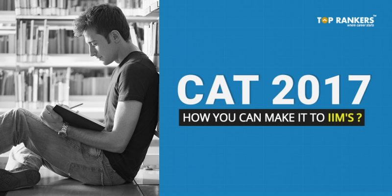 CAT-2017-How-you-can-make-it-to-IIMs