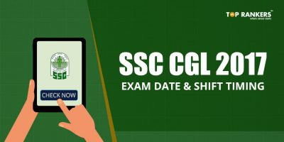 SSC CGL 2017 Exam Date and Shift Timing – Check SSC CGL Time Table