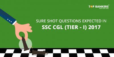 Expected Sure Shot Questions Questions for SSC CGL Tier 1 2017