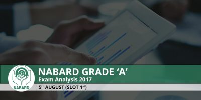 NABARD Grade A 2017 Exam Analysis : 5th August