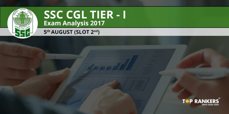 SSC CGL Tier 1 Exam Analysis 5th August 2017 Slot 2