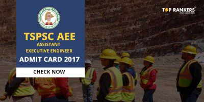 TSPSC AEE Admit Card 2017: Download Assistant Executive Engineer Admit card 2017