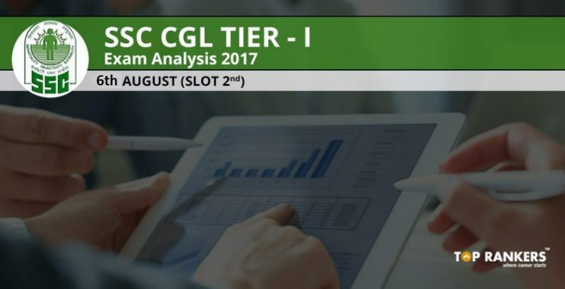 SSC CGL Tier 1 Exam Analysis 6th August 2017 Slot 2