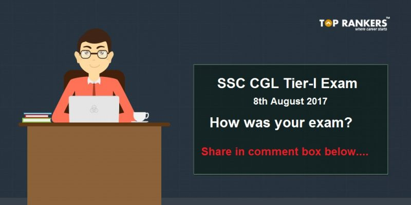SSC CGL Tier I Exam Analysis 8th August 2017