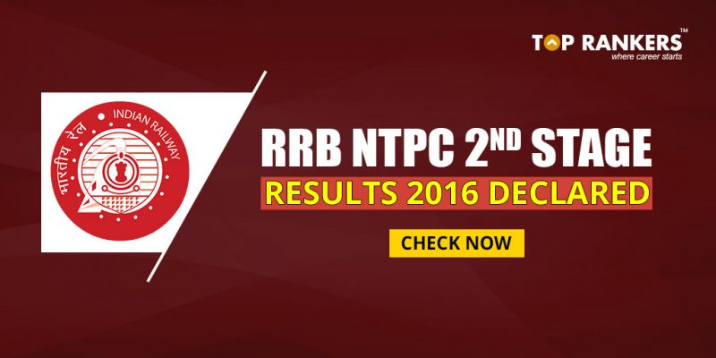 RRB NTPC 2nd Stage Results 2016