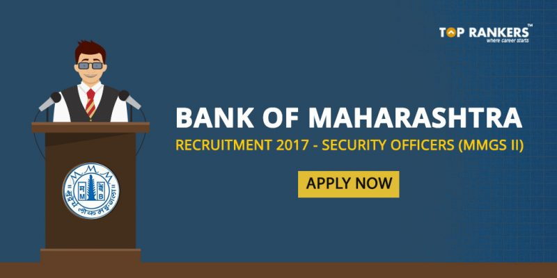 Bank of Maharashtra Security Officers Recruitment 2017