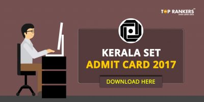 Kerala SET Admit Card 2017 – Download LBS KERALA SET Call Letter Now