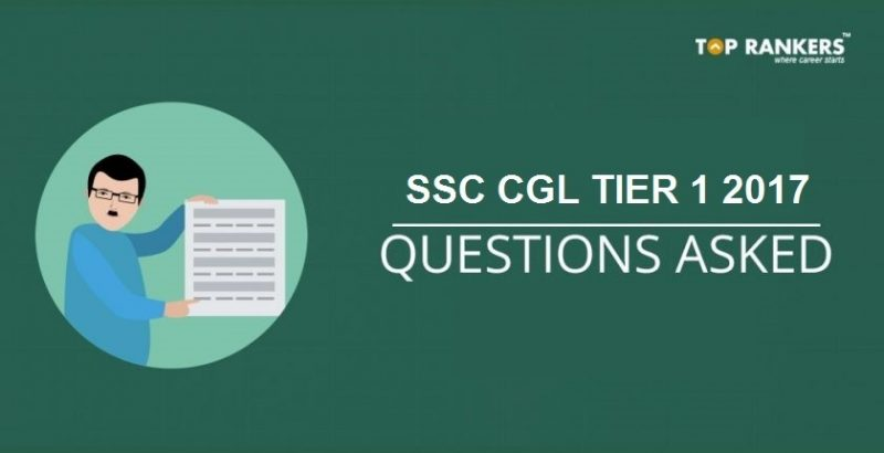 SSC CGL Questions Asked 9th August 2017 Tier I Exam