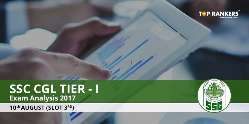 SSC CGL Tier 1 Exam Analysis 10th August 2017 Slot 2