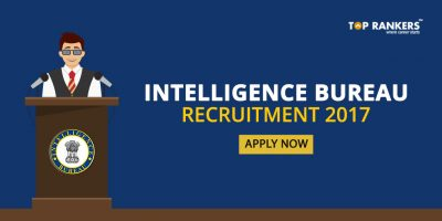 Intelligence Bureau Recruitment 2017 – Download Official Notification PDF